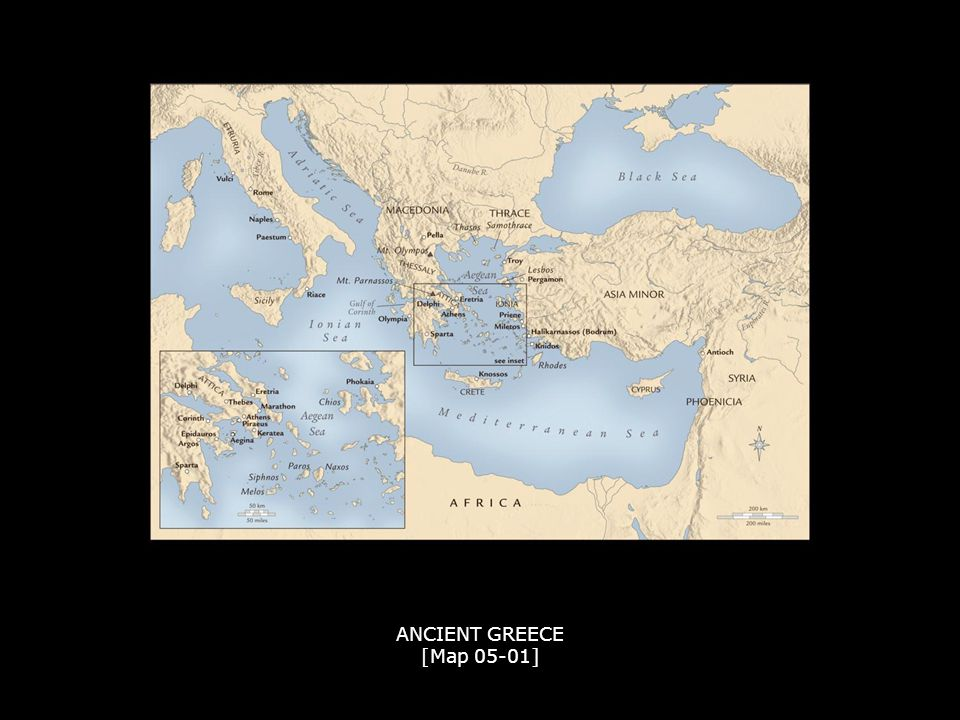 ANCIENT GREECE [Map 05-01] ANCIENT GREECE [Map 05-01]